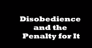 Disobedience and the Penalty of It   PreacherHead Ministries   YouTube