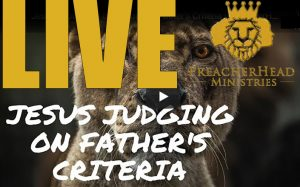 Jesus Judgment Based on The Father's